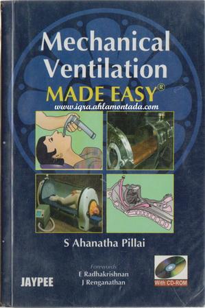 Mechanical Ventilation MADE EASY By S Ahanatha Pillai  76312