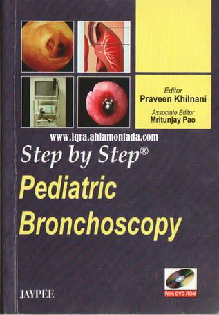 Step by Step Pediatric Bronchoscopy Editor Praveen Khilnani  79912