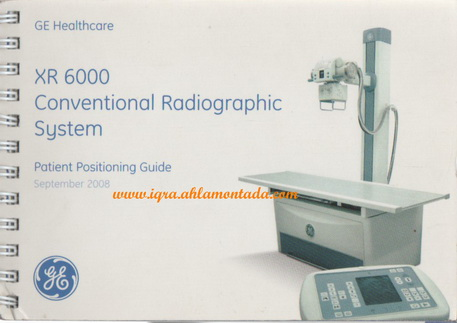 XR 6000 Conventional Radiographic System patient Positioning Guide  98612