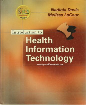 Health Information Technology by Nadinia Davis & Melissa Lacour  Health10