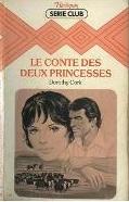 Le conte des deux princesses de Dorothy Cork Sans_t38