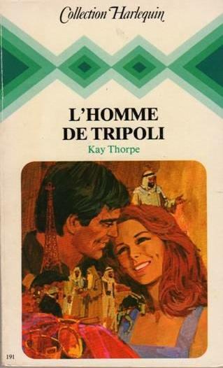 L'homme de Tripoli de Kay Thorpe Sans_t40