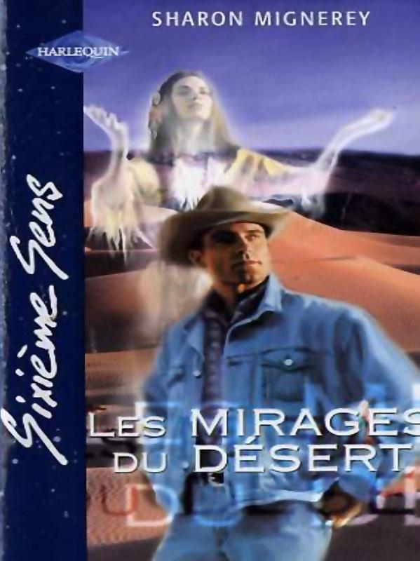 { Sixième sens } Les mirages du désert de Sharon Mignerey  Sans_t41