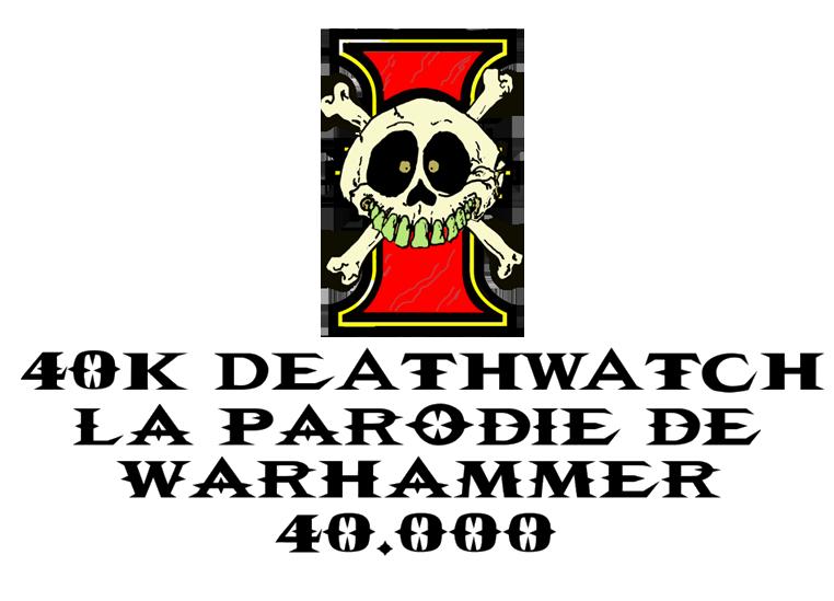 [HUMOUR 40K] - une parodie de warhammer 40.000 en mp3 _death24