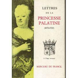 La Palatine arrière grand-mère de Marie-Antoinette Lettre10