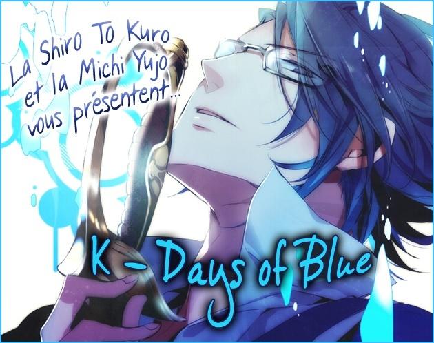 K - Days of Blue  K_days11