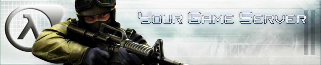 Your Game [CS 1.6 server]