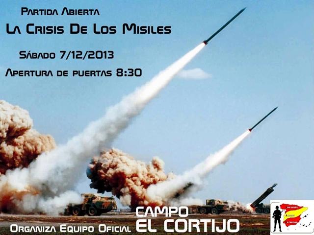 """""""LA CRISIS DE LOS MISILES"""" PARTIDA ABIERTA- SÁBADO 7/12/2013 EN EL CORTIJO Crisis10"""