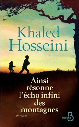 AINSI RESONNE L'ECHO INFINI DES MONTAGNES de Khaled Hosseini 97827110