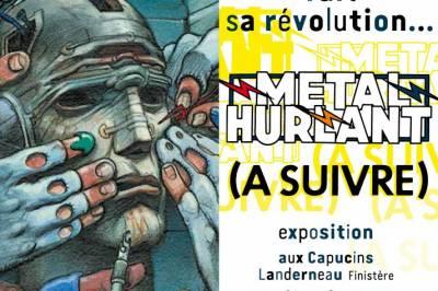 """Expo """"Metal hurlant"""" dans le Landerneau le lundi 28 avril 2014 après JC Metal-10"""