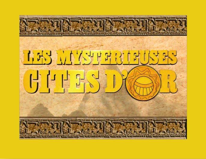 Les Mystérieuses Cités d'Or [1982] [S.Anim] Logo_121