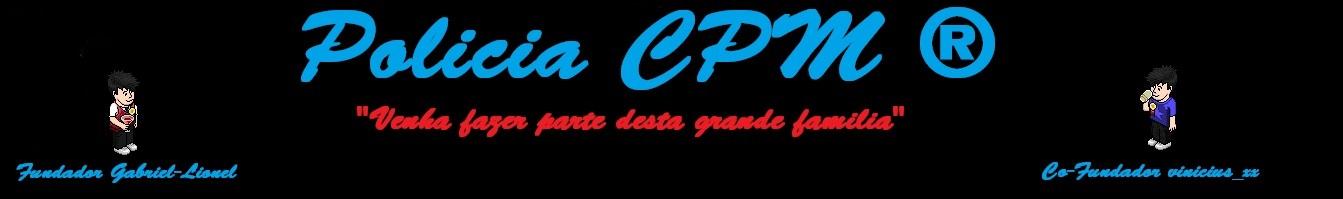 Polícia CPM