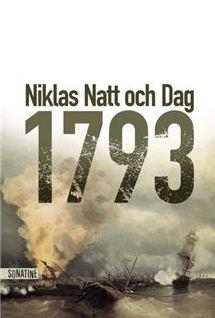 Roman : 1793. De Niklas Natt Och Dag 179310