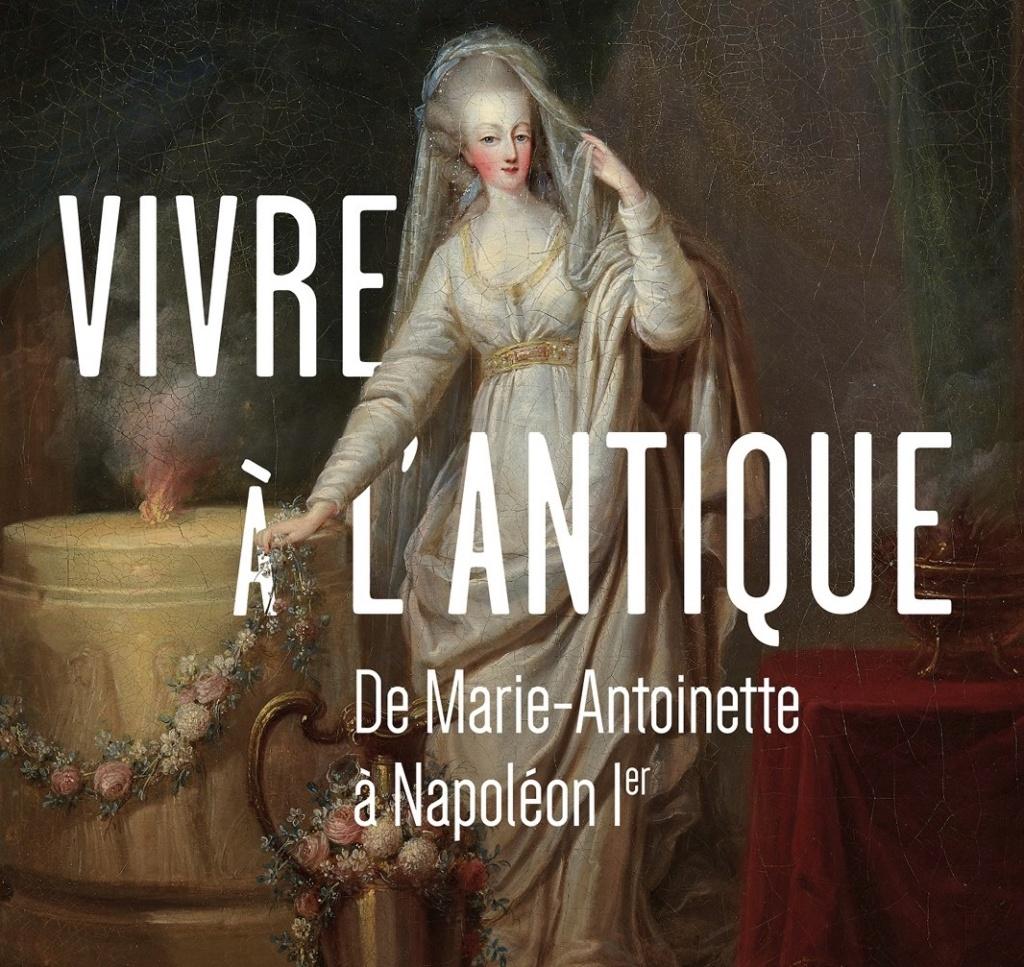 """Exposition """" Vivre à l'antique, de Marie-Antoinette à Napoléon Ier """" - Château de Rambouillet - Page 2 18516310"""