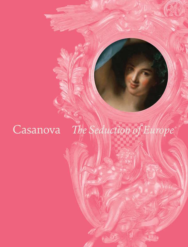 """Exposition """"l'Europe de Casanova: art, plaisir et pouvoir au XVIIIe siècle"""" 1_171010"""
