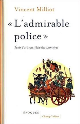 Exposition : «La police des Lumières» - Archives Nationales (Paris) 41der910