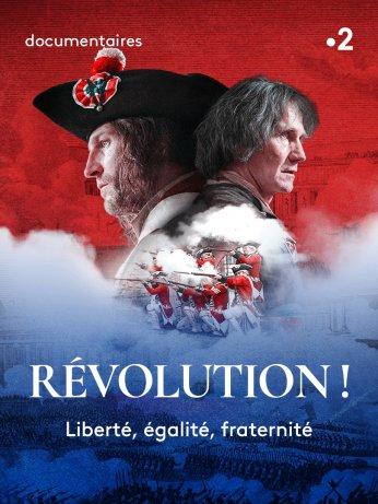 Révolution ! Docu-fiction en deux parties diffusé sur France 2 6d6a2910