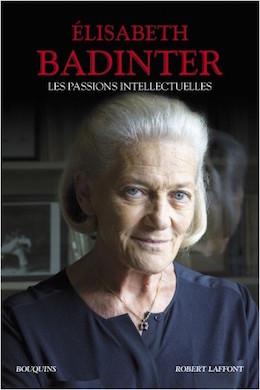 Les passions intellectuelles. De Elisabeth Badinter 97822210