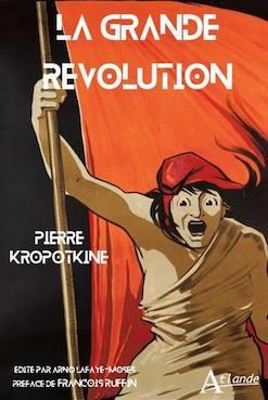 La Grande Révolution. De Pierre Kropotkine 97823510