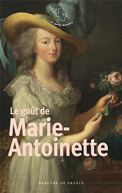Le goût de Marie-Antoinette, Mercure de France 97827110
