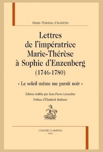 Marie-Thérèse d'Autriche : Le pouvoir au féminin & Les conflits d'une mère. De Elisabeth Badinter - Page 2 Book-011