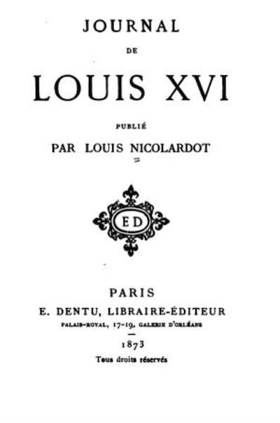 Le Journal du roi Louis XVI et ses Reflexions sur ses entretiens avec Mr le Duc de la Vauguyon Capt1946