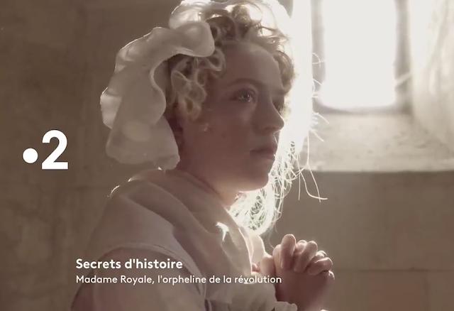 Emission Secrets d'Histoire : Madame Royale, l'orpheline de la Révolution Captu139