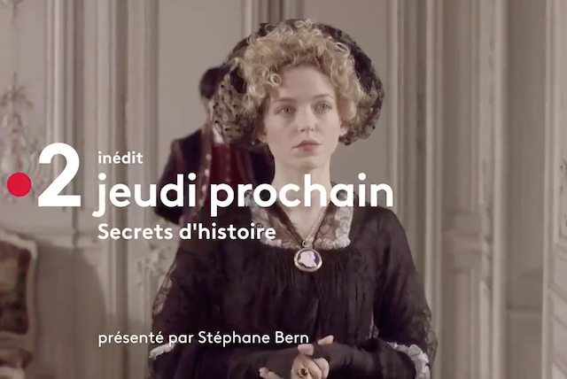 Emission Secrets d'Histoire : Madame Royale, l'orpheline de la Révolution Captu140
