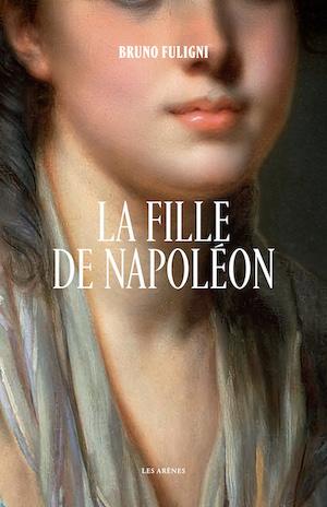 Bibliographie : 2021, année Napoléon - Bicentenaire de la mort de l'empereur Napoléon Ier Charlo10