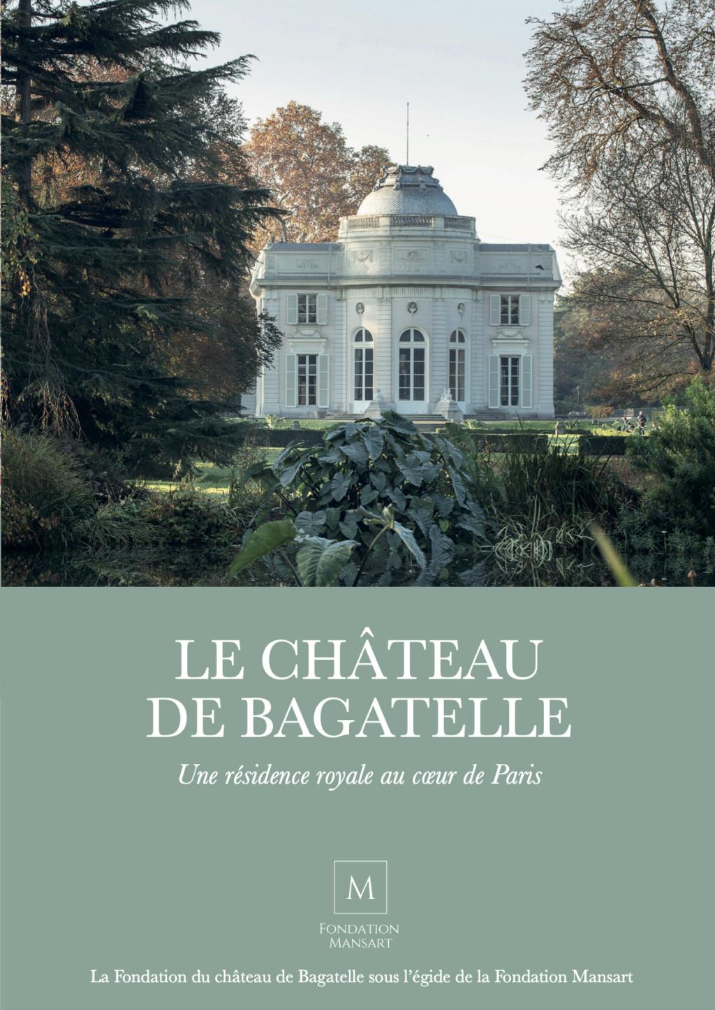 """Le château de Bagatelle : la """" folie """" du comte d'Artois - Page 3 Couv_b11"""