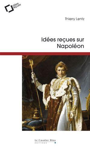 Bibliographie : bicentenaire de la mort de l'empereur Napoléon Ier Idees-10