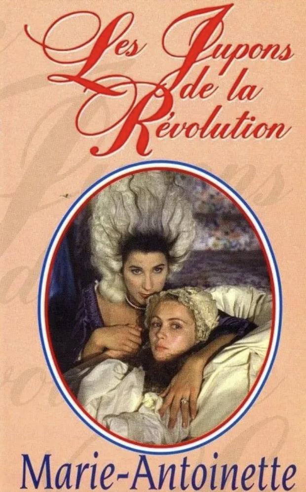 Téléfilm Les Jupons de la Révolution (1989) : Marie-Antoinette reine d'un seul amour  Jupons10