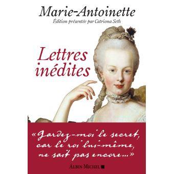Marie-Antoinette - Lettres inédites. De Catriona Seth Lettre21