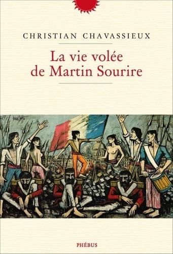 La vie volée de Martin Sourire. De Christian Chavassieux Martin10