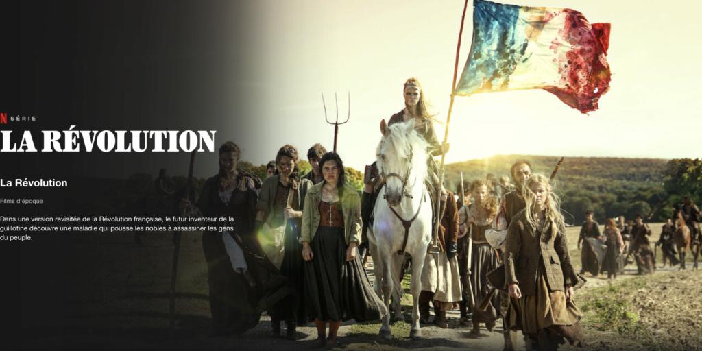 Série La Révolution (Netflix 2020) Netfli10