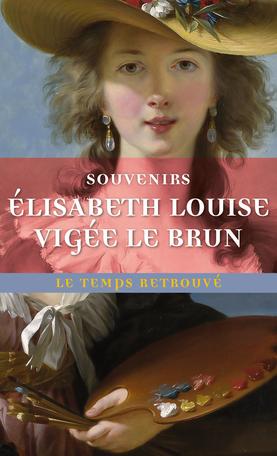 Souvenirs - Elisabeth-Louise Vigée Le Brun Souven10