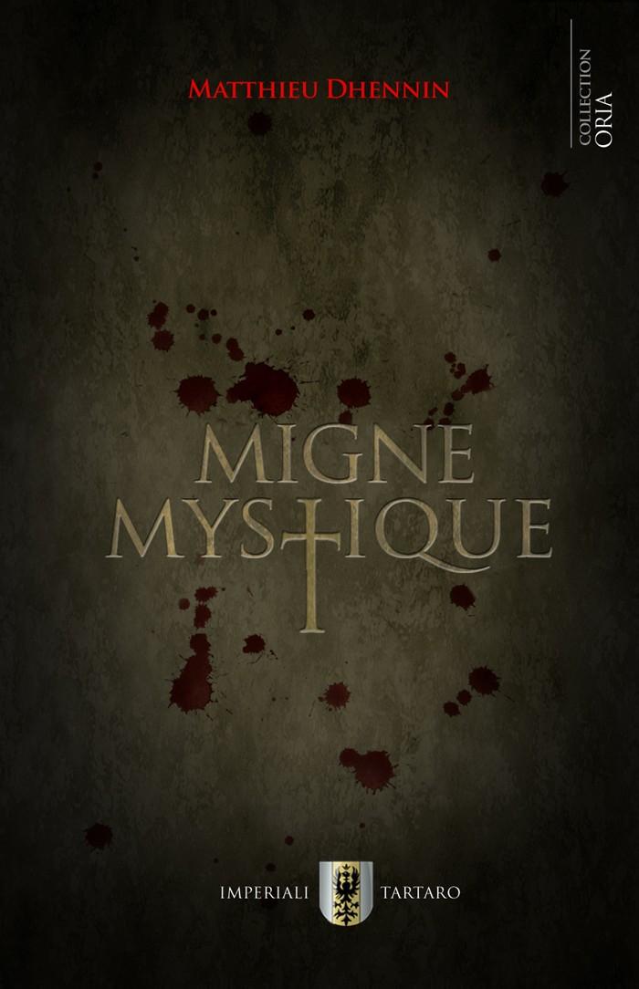 DHENNIN Matthieu - Migne Mystique Couv_f12