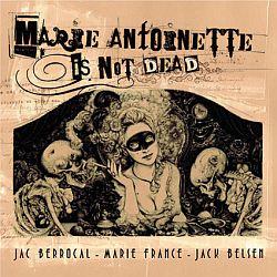 Vinyl Marie Antoinette Is Not Dead Jac-be10
