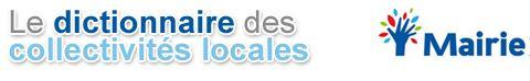 Dictionnaire des collectivités locales Dico10