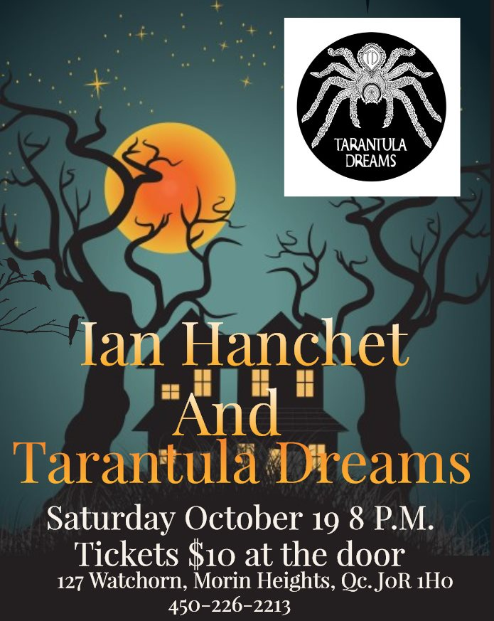 Ian Hanchet & Tarantula Dreams Saturday October 19 2019 8PM 72249010
