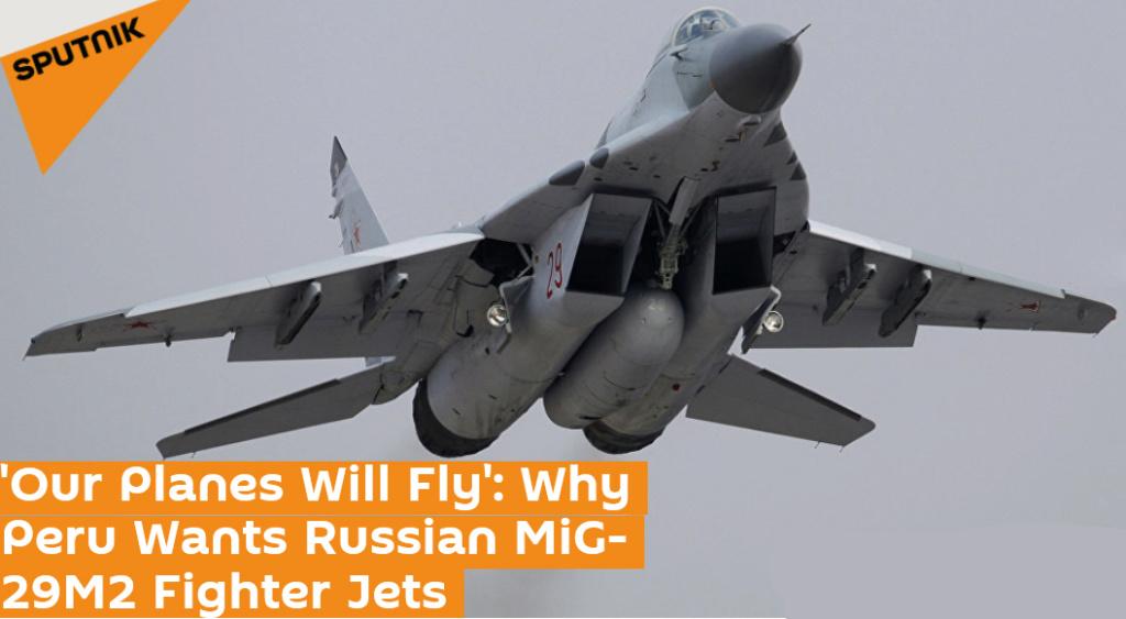 البيرو مهتمه بشراء عدد اضافي من مقاتلات Mig-29 الروسيه Peru_m10