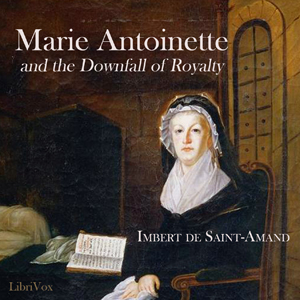 Marie-Antoinette and the Downfall of Royalty Marie_10