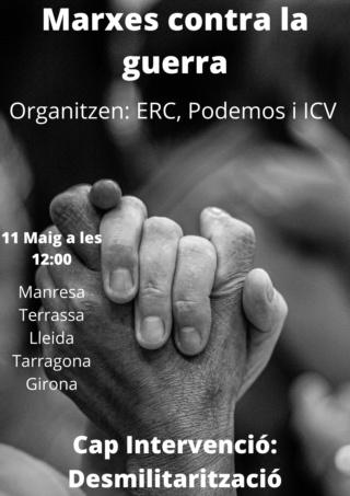 """11 de Mayo (Catalunya)   Manifestación """"Cap Intervenció:Desmilitarització / No Intervención:Desmilitarización""""  Marxes11"""