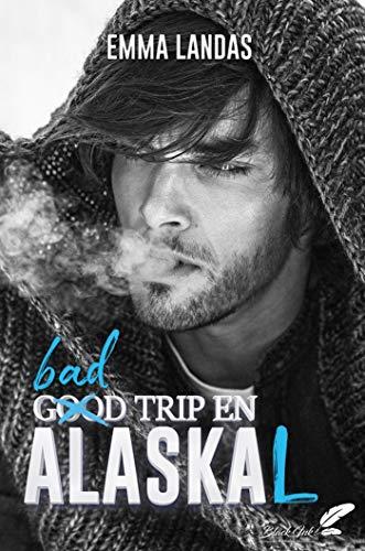Bad trip en Alaskal de Emma Landas  511us213