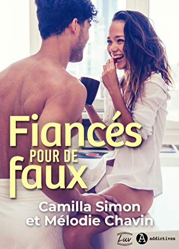 Fiancés pour de faux de Camilla Simon & Mélodie Chavin  51fshn10