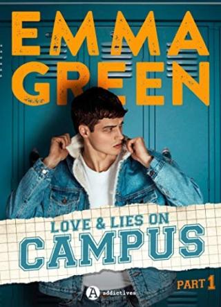 Loves & Lies On Campus - Partie 1 de Emma Green  51qqre10