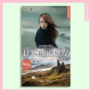 Les Maccoy - Tome 3:  La Louve et le Glaive de Alexiane Thill  96276810