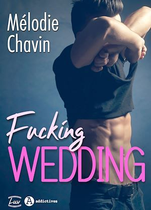 Fucking Wedding de Mélodie chavin 97910210
