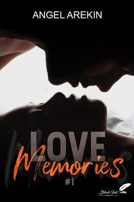 Love Memories - Tome 1 de Angel Arekin  Love_m18
