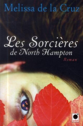 [Cruz, Melissa (de la)] Les sorcières de North Hampton Les_so10
